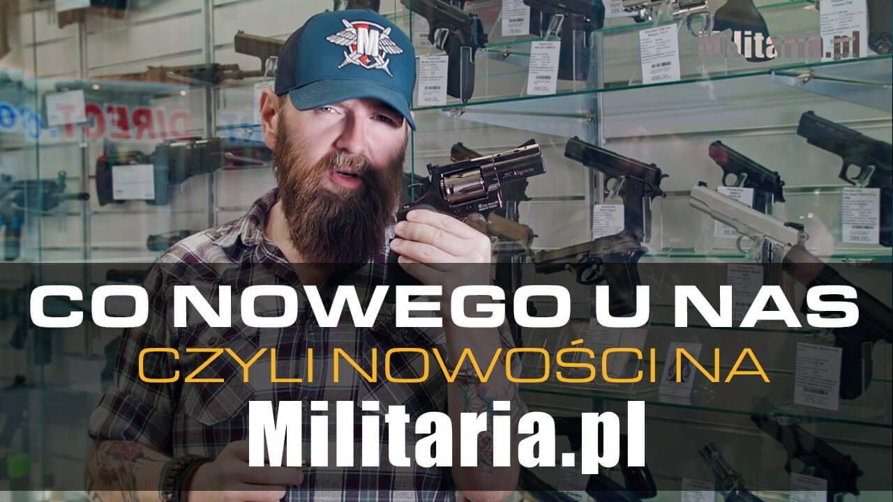 Co nowego u nas? Nowości w Militaria.pl 11.05.2017