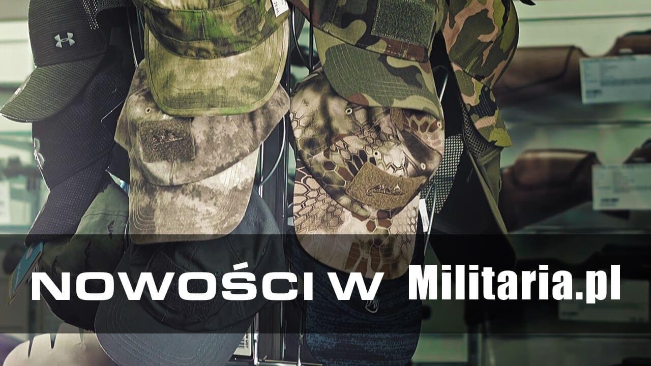 Co nowego u nas? Nowości w Militaria.pl 07.06.2017