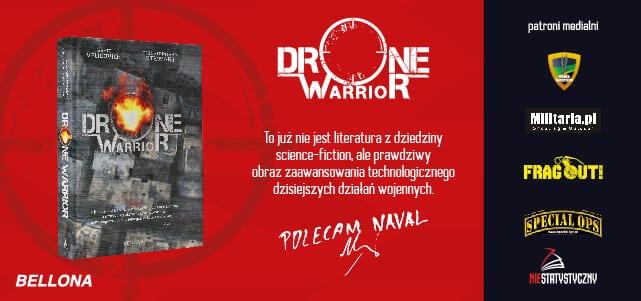 Brett Velicovich, Christopher S. Stewart DRONE WARRIOR – książka pod naszym patronatem