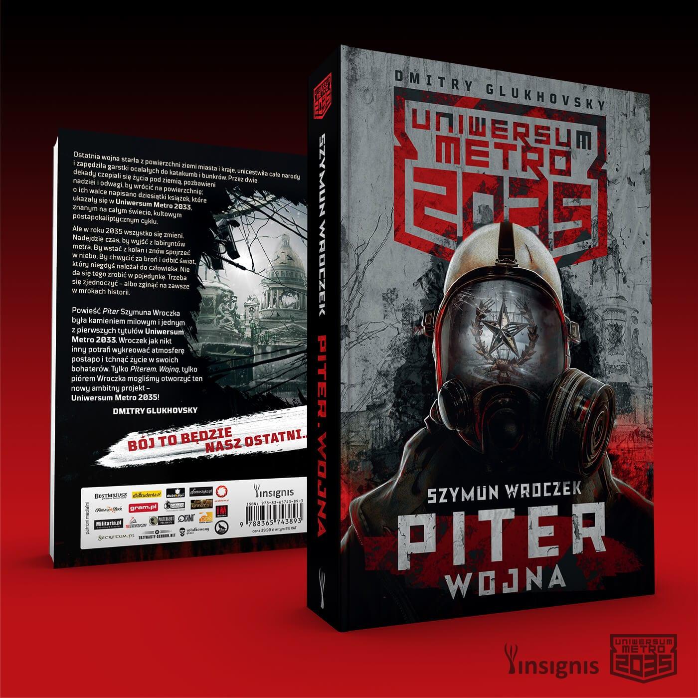 Szymun Wroczek, Uniwersum Metro 2035: Piter. Wojna – książka pod naszym patronatem