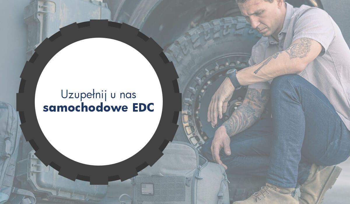 Uzupełnij samochodowe EDC! Infografika