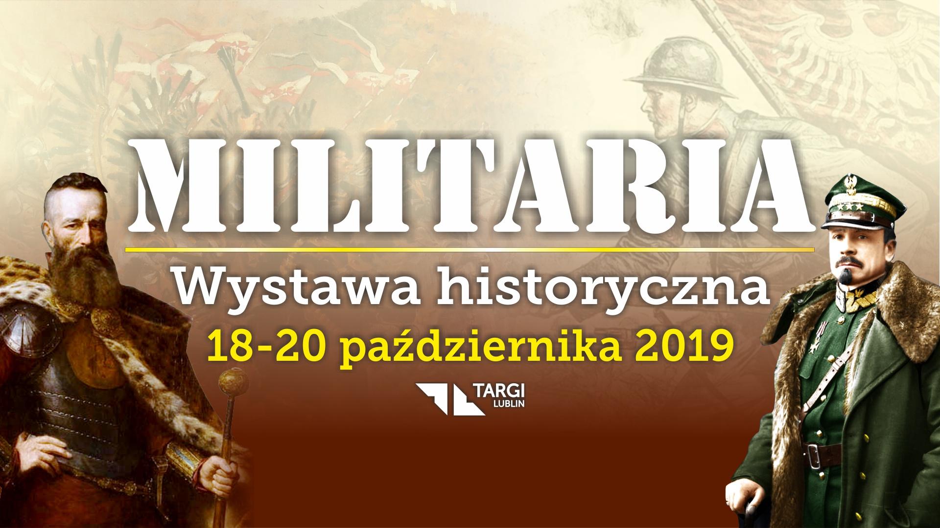 Militaria  – Wystawa Historyczna 2019 w Lublinie